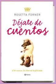 Déjate de cuentos (Rosetta Forner)